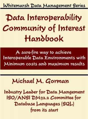 DataInteroperabilityCommunityOfInterestHandbook2stEdition9780978996833FrontCover